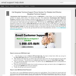 email support help desk: Call Sbcglobal Technical Support Phone Number For Reliable And Effective Sbcglobal Technical Support