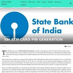 SBI ATM CARD PIN GENERATION - Tech Pro Data