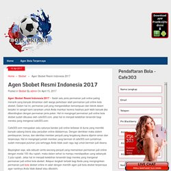 Agen Sbobet Resmi Indonesia 2017
