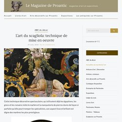 L'art du scagliola: technique de mise en oeuvre – Le Magazine de Proantic