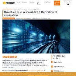 Qu'est-ce que la scalabilité ? Définition et explication