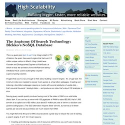 The Anatomy of Search Technology: blekko's NoSQL database
