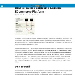 How to: Build a Large and Scalable ECommerce Platform – NextBigWhat