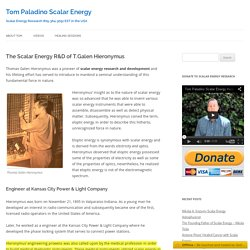 The Scalar Energy R&D of T.Galen Hieronymus