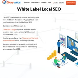 How to Scale Your Business with White Label Local SEO - GloryWebs