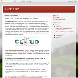Scale ERP: What is Cloud ERP and How will it Help Your Business?