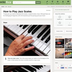 How to Play Jazz Scales