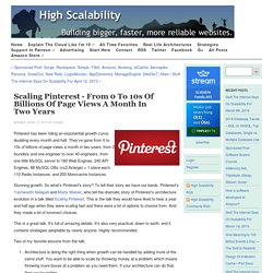 Scaling Pinterest - From 0 to 10s of Billions of Page Views a Month in TwoYears