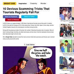 10Devious Scamming Tricks That Tourists Regularly Fall For