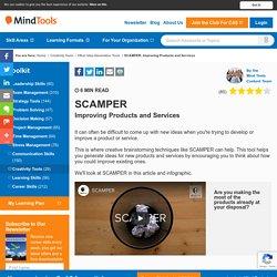 SCAMPER - Creativity Tools from MindTools.com