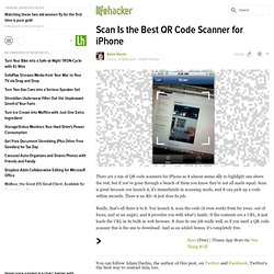 Scan Is the Best QR Code Scanner for iPhone - Lifehacker