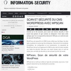 Scan et sécurité du CMS Wordpress avec WPscan