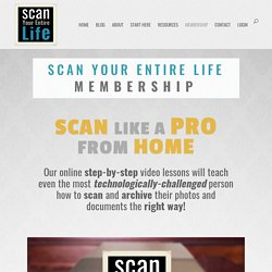 Scan Your Entire Life Membership