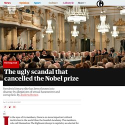 The ugly scandal that cancelled the Nobel prize