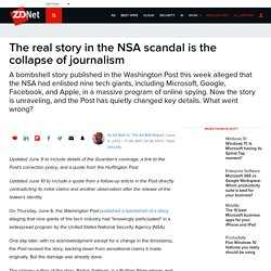 The real story in the NSA scandal is the collapse of journalism