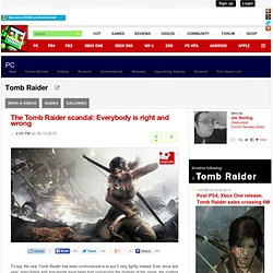 The Tomb Raider scandal: Everybody is right and wrong