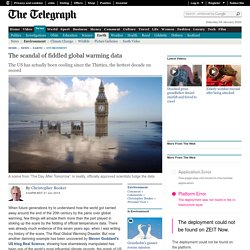 The scandal of fiddled global warming data