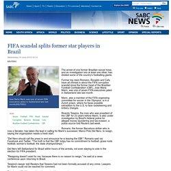 FIFA scandal splits former star players in Brazil:Wednesday 10 June 2015