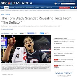 Locker-Room-Staff-NFL-Deflatgate-Text-Messages-Tom-Brady-302798731