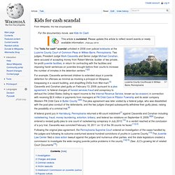 Kids for cash scandal, wikipedia