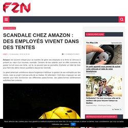 Scandale chez Amazon : des employés vivent dans des tentes