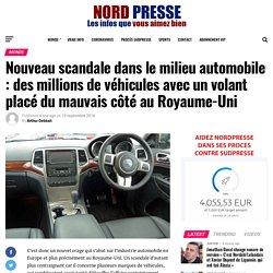 Nouveau scandale dans le milieu automobile : des millions de véhicules avec un volant placé du mauvais côté au Royaume-Uni