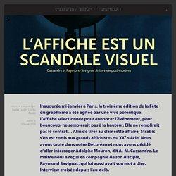 L'affiche est un scandale visuel - Cassandre et Raymond Savignac : interview post-mortem