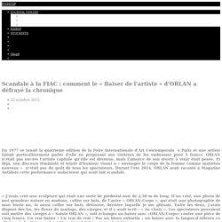 """Scandale à la FIAC : comment le """"Baiser de l'artiste"""" d'ORLAN a défrayé la chronique - Magazine Antidote"""