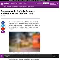 Scandale de la forge du Creusot : Areva et EDF alertées dès 2005
