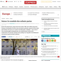 Suisse: le scandale des enfants parias