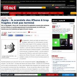 Apple : le scandale des iPhone 6 trop fragiles n'est pas terminé