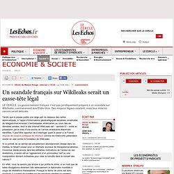 Un scandale français sur Wikileaks serait un casse-tête légal