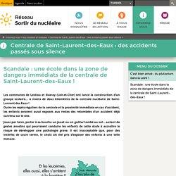 Scandale: une école dans la zone de dangers immédiats de la centrale de Saint-Laurent-des-Eaux!