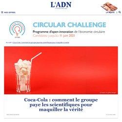 Scandale Coca-Cola : la marque payait des scientifiques