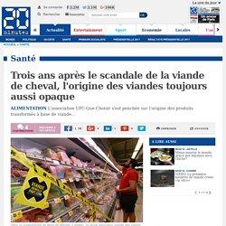 20MINUTES 08/02/16 Trois ans après le scandale de la viande de cheval, l'origine des viandes toujours aussi opaque