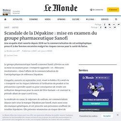 Scandale de la Dépakine: mise en examen du groupe pharmaceutique Sanofi