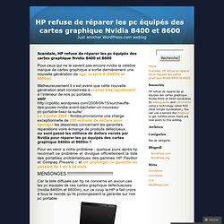 Scandale, HP refuse de réparer les pc équipés des cartes graphiq