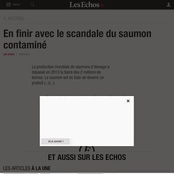 En finir avec le scandale du saumon contaminé, Points de vue