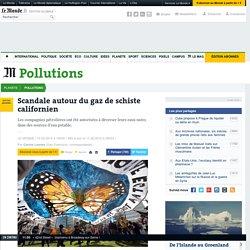 LE MONDE 10/02/15 Scandale autour du gaz de schiste californien
