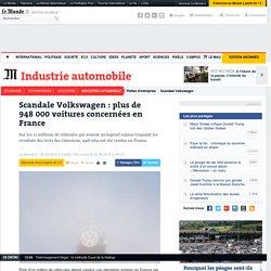 Scandale Volkswagen : plus de 948 000 voitures concernées en France
