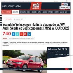 Scandale Volkswagen : la liste des modèles VW, Audi, Skoda et Seat concernés [MISE A JOUR CO2] - Automoto, magazine auto et moto