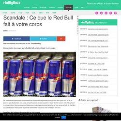 Scandale : Ce que le Red Bull fait à votre corps