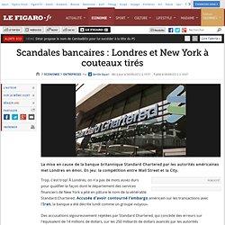Sociétés : Scandales bancaires: Londres et New York à couteaux tirés