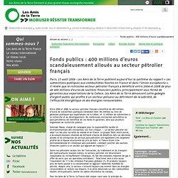 Fonds publics: 400 millions d'euros scandaleusement alloués au
