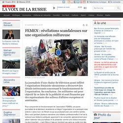 FEMEN : révélations scandaleuses sur une organisation sulfureuse