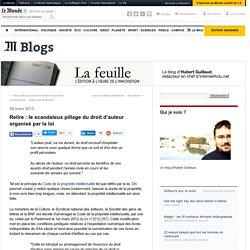 Relire : le scandaleux pillage du droit d'auteur organisé par la loi