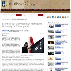 Scandalous Flag Incident at Mannouba University: A Wake-up Call