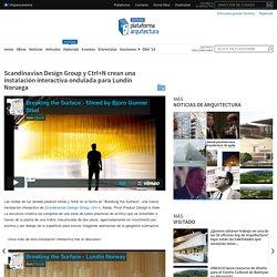 Scandinavian Design Group y Ctrl+N crean una instalación interactiva ondulada para Lundin Noruega
