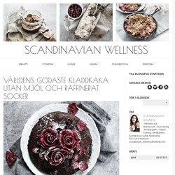 Scandinavian Wellness - Världens godaste kladdkaka utan mjöl och raffinerat socker