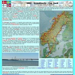 2008 - Scandinavie - Cap Nord en camping-car (Danemark, Suède, Finlande, Norvège) - Première partie